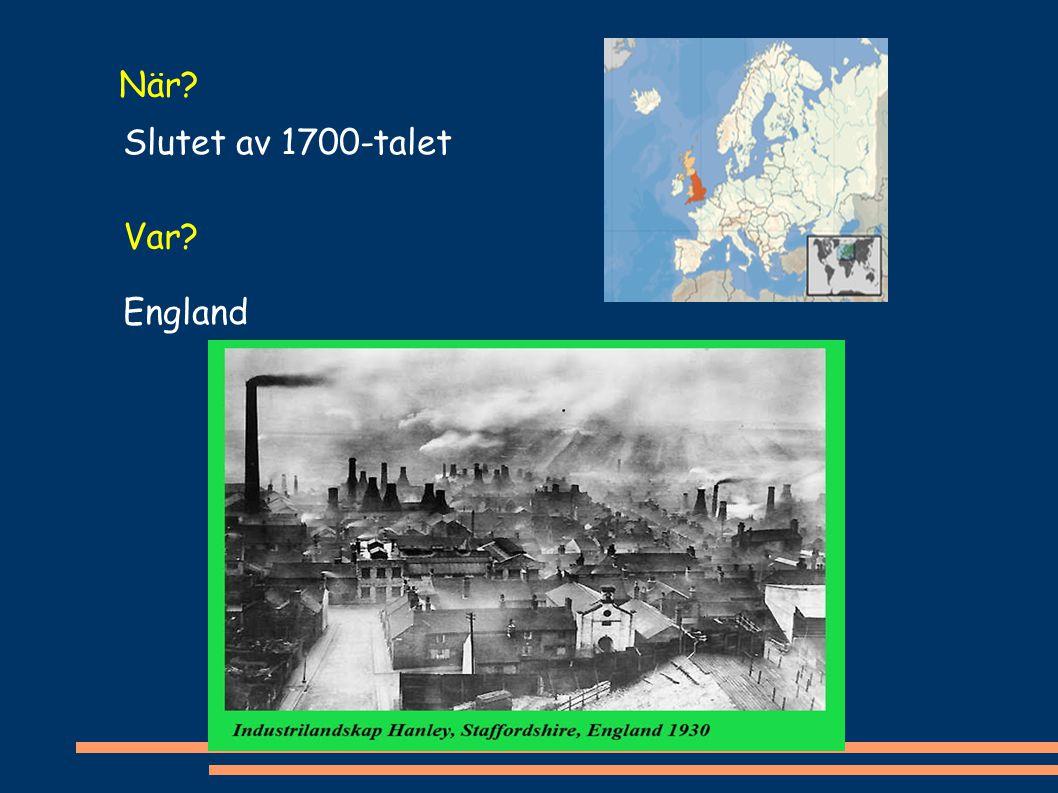 När Slutet av 1700-talet Var England
