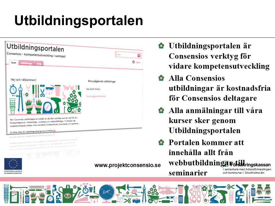 Utbildningsportalen Utbildningsportalen är Consensios verktyg för vidare kompetensutveckling.