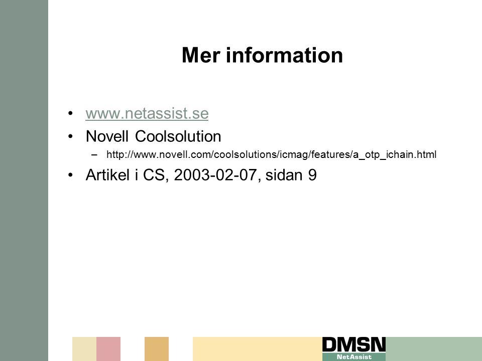 Mer information www.netassist.se Novell Coolsolution