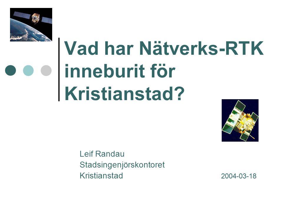 Vad har Nätverks-RTK inneburit för Kristianstad