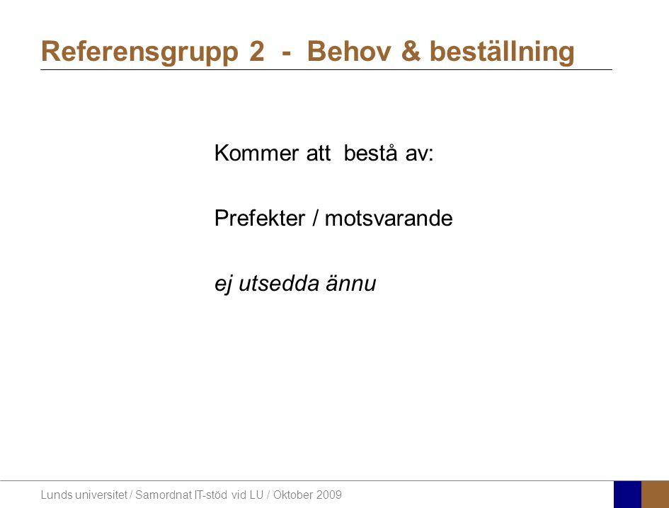 Referensgrupp 2 - Behov & beställning