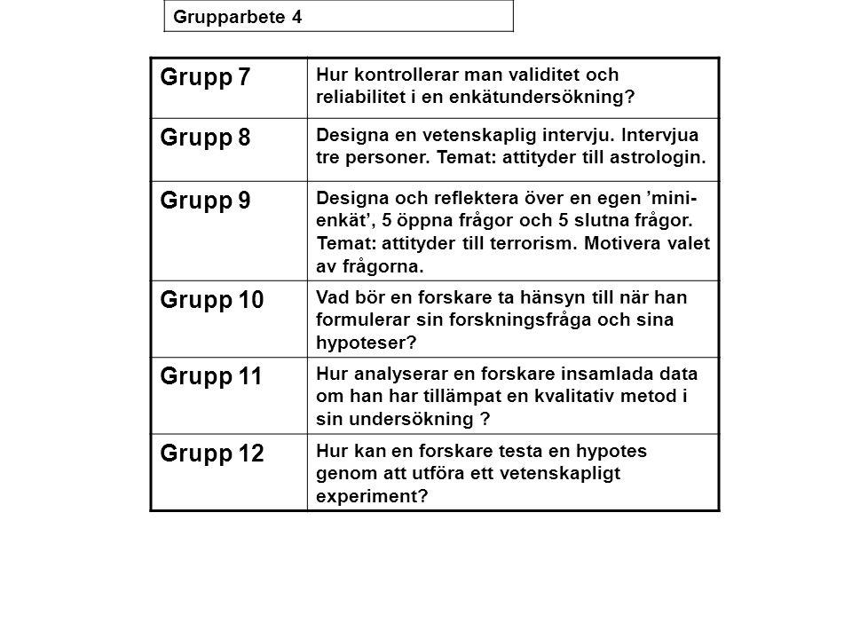 Grupp 7 Grupp 8 Grupp 9 Grupp 10 Grupp 11 Grupp 12 Grupparbete 4