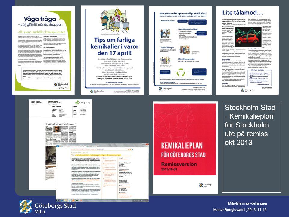 Stockholm Stad - Kemikalieplan för Stockholm ute på remiss okt 2013
