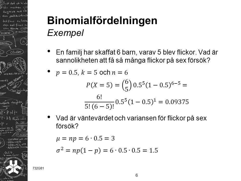 Binomialfördelningen Exempel