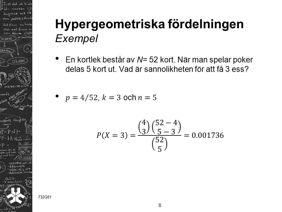 Hypergeometriska fördelningen Exempel