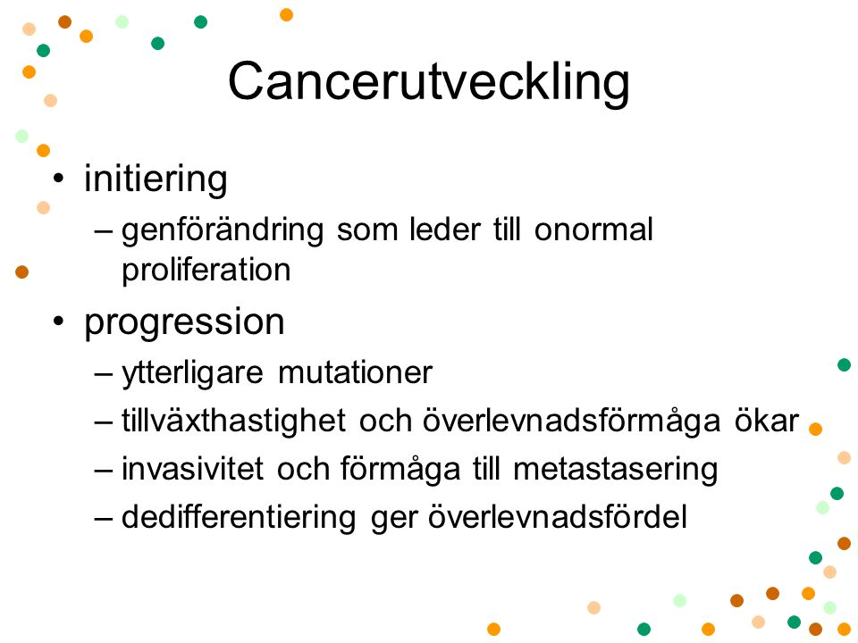 Cancerutveckling initiering progression