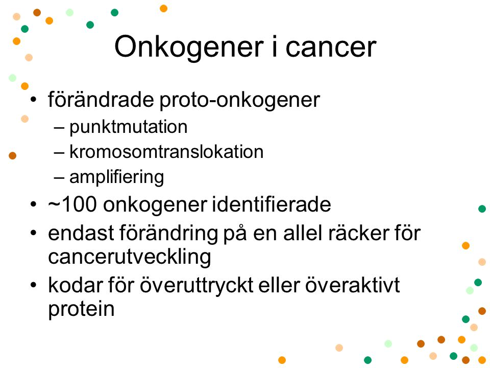 Onkogener i cancer förändrade proto-onkogener