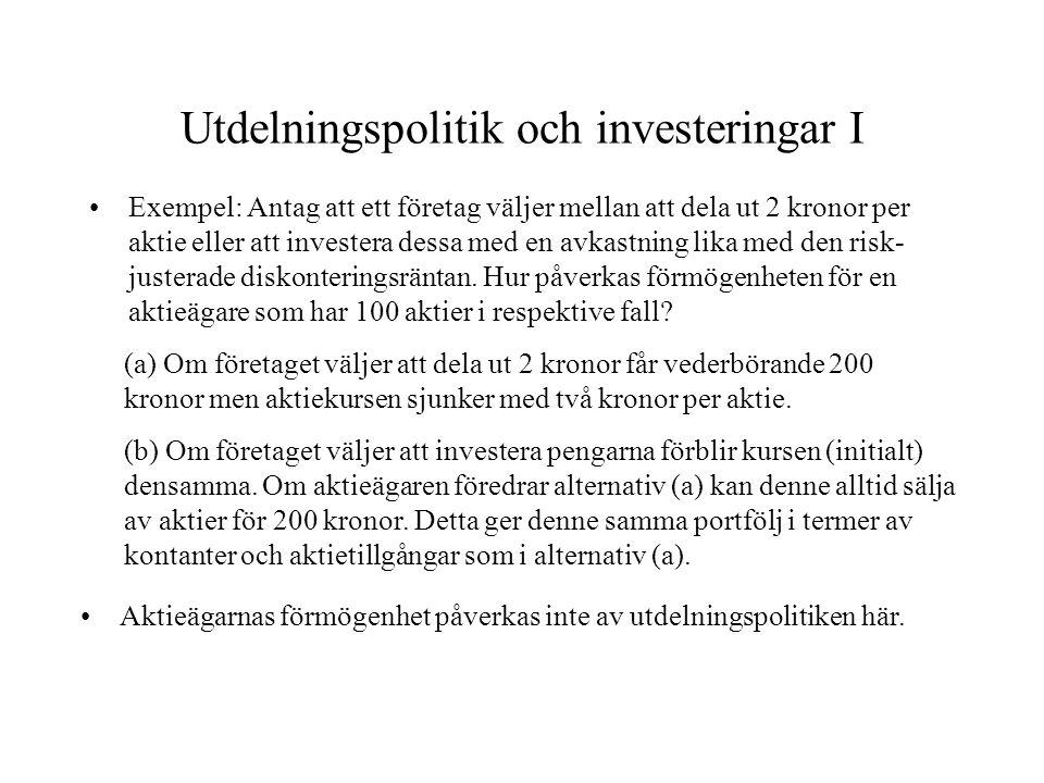 Utdelningspolitik och investeringar I