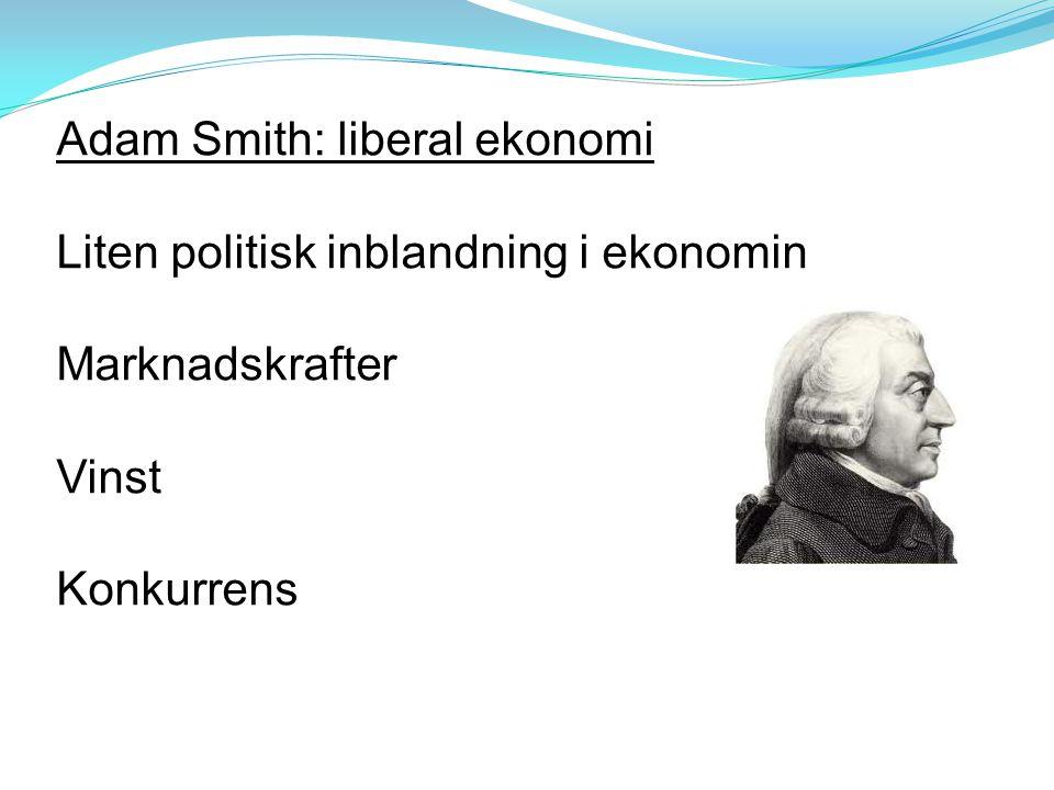 Adam Smith: liberal ekonomi