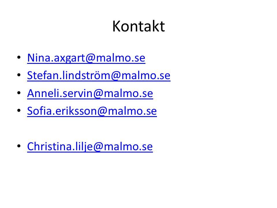 Kontakt Nina.axgart@malmo.se Stefan.lindström@malmo.se