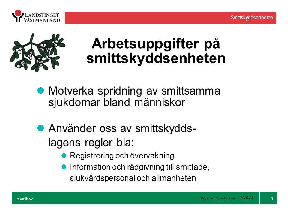 Arbetsuppgifter på smittskyddsenheten
