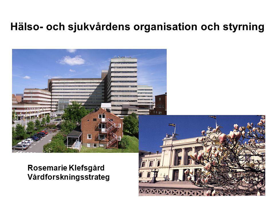 Hälso- och sjukvårdens organisation och styrning