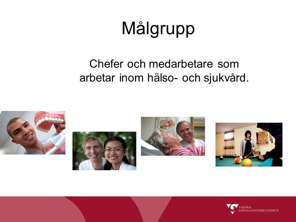 Chefer och medarbetare som arbetar inom hälso- och sjukvård.