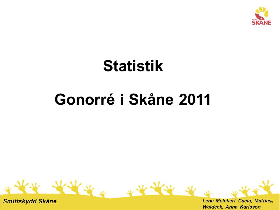 Statistik Gonorré i Skåne 2011