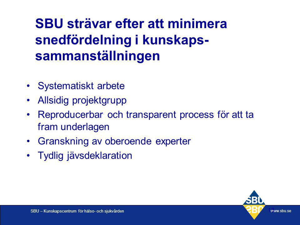 SBU strävar efter att minimera snedfördelning i kunskaps-sammanställningen