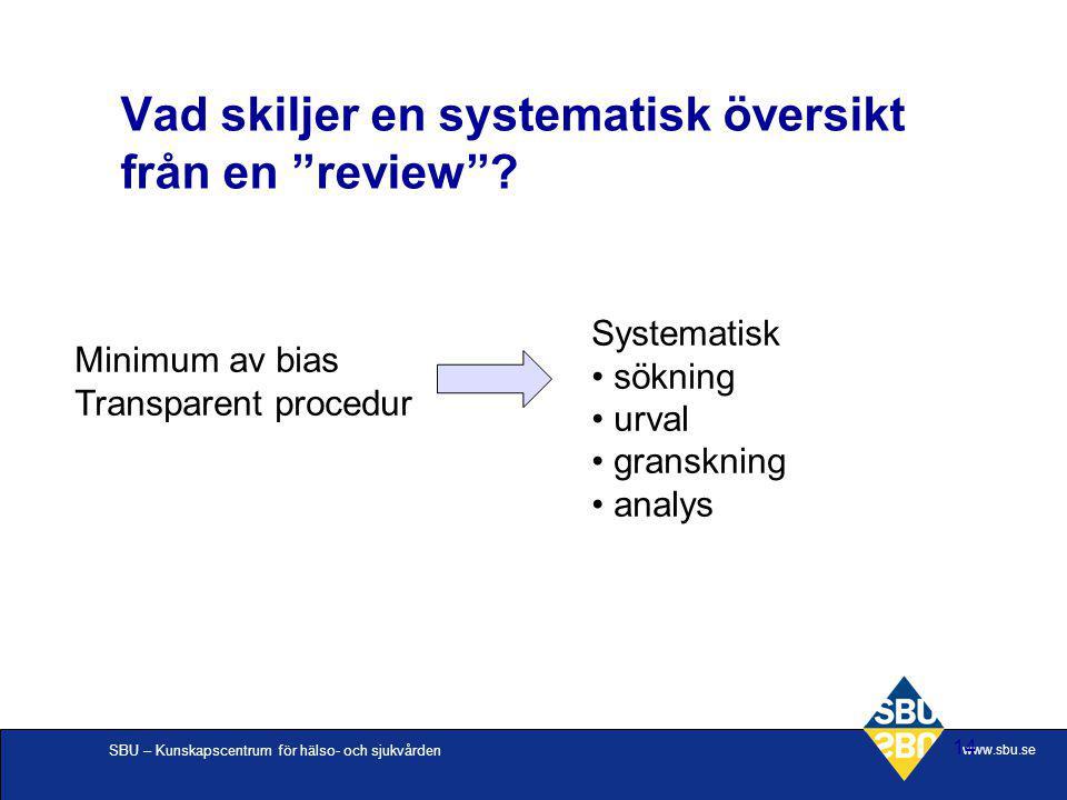Vad skiljer en systematisk översikt från en review