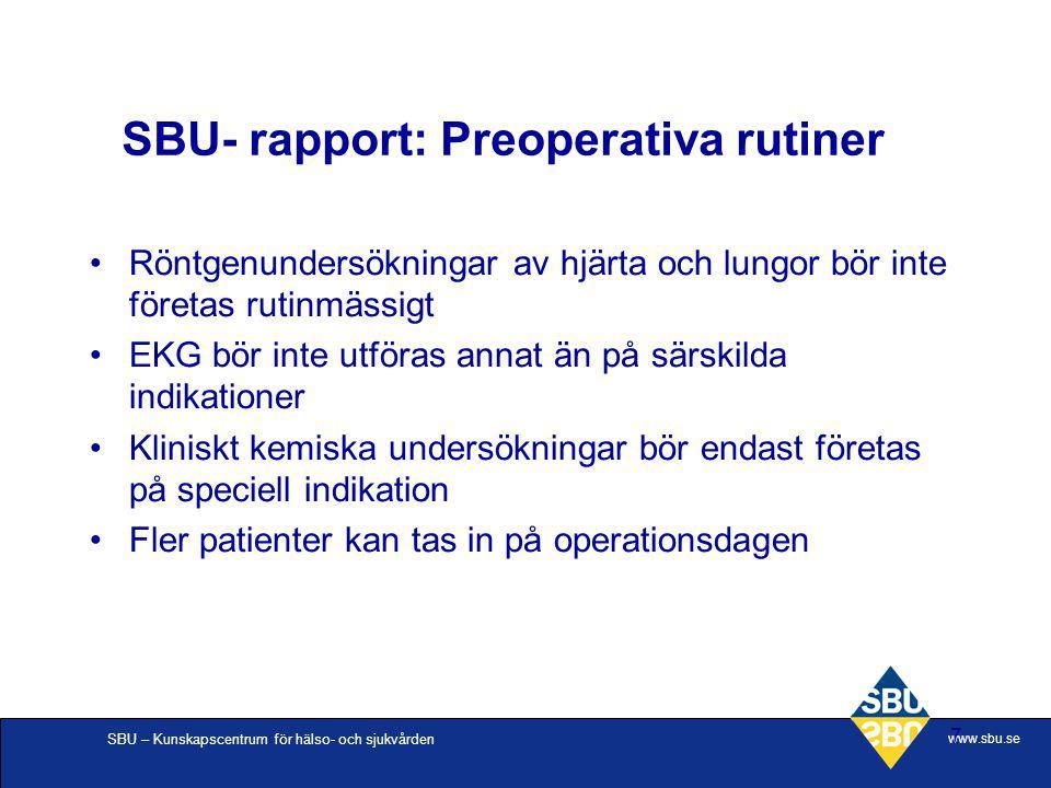 SBU- rapport: Preoperativa rutiner