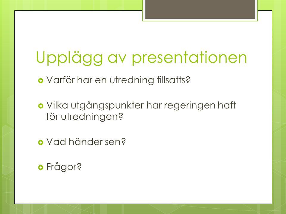 Upplägg av presentationen