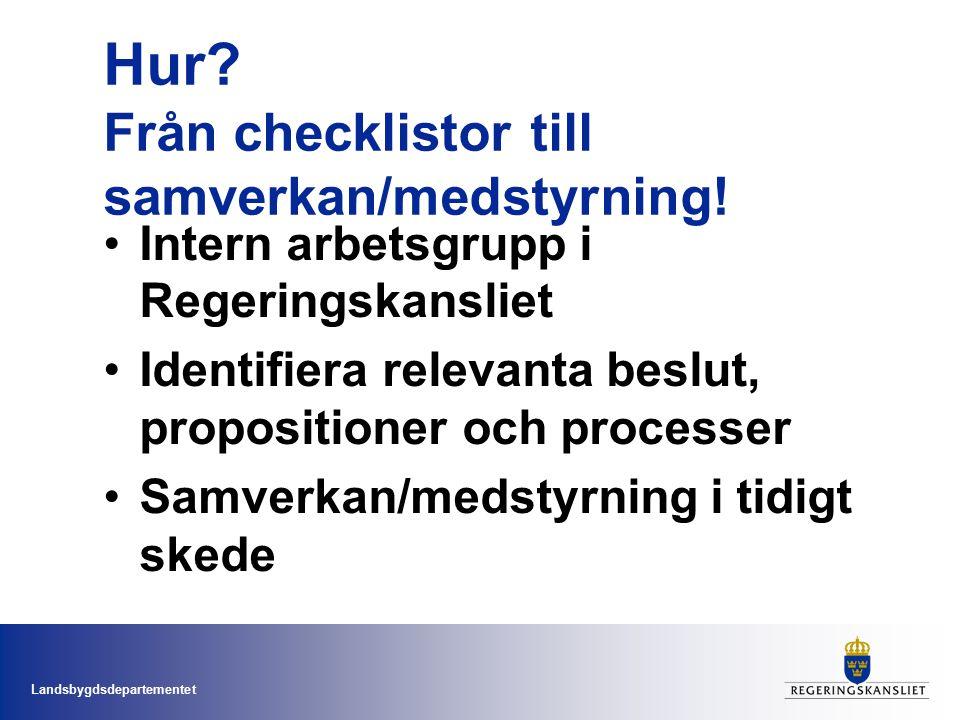 Hur Från checklistor till samverkan/medstyrning!