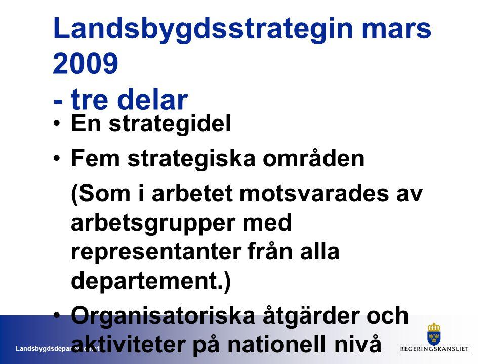 Landsbygdsstrategin mars 2009 - tre delar