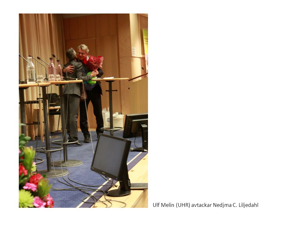 Ulf Melin (UHR) avtackar Nedjma C. Liljedahl