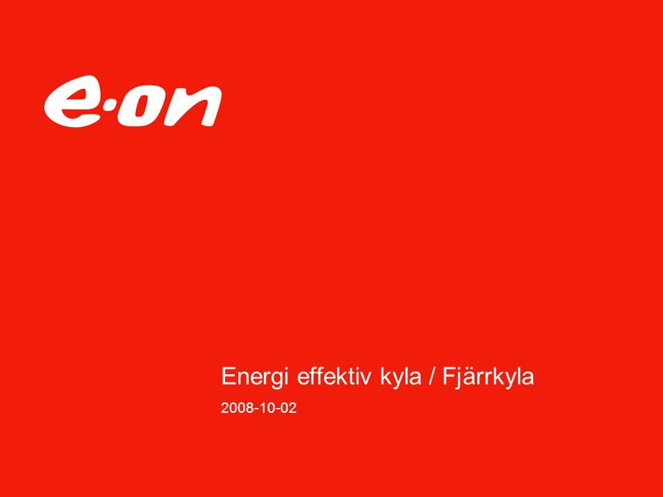 Energi effektiv kyla / Fjärrkyla