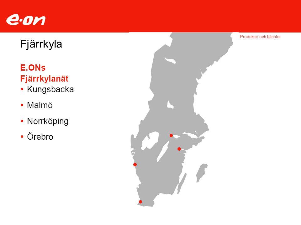 Fjärrkyla E.ONs Fjärrkylanät Kungsbacka Malmö Norrköping Örebro