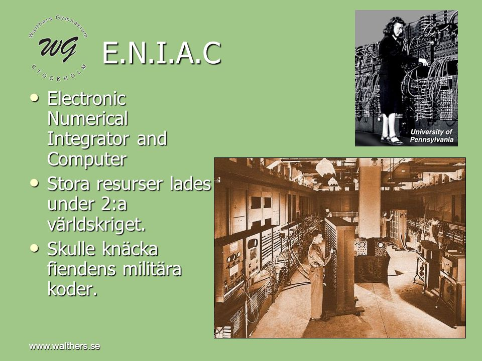 E.N.I.A.C Electronic Numerical Integrator and Computer