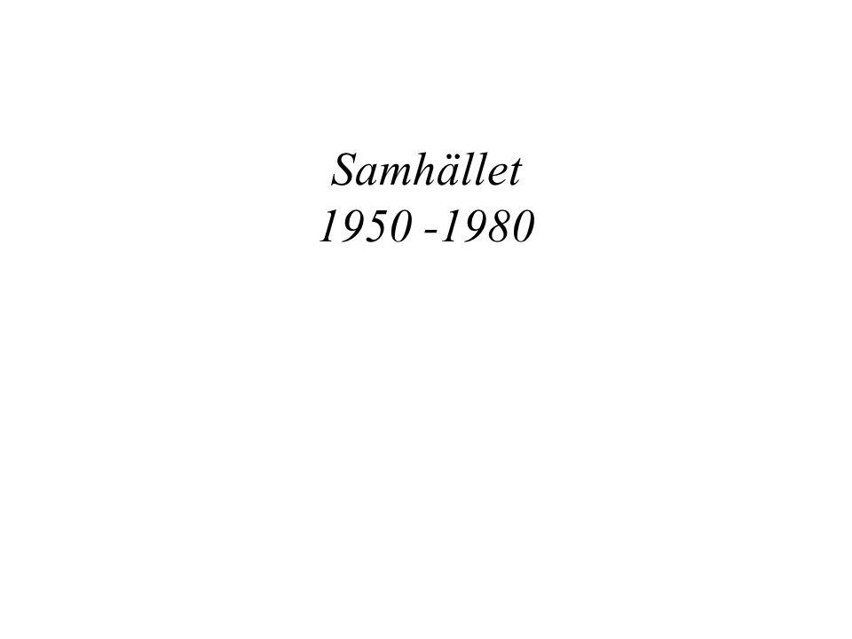 Samhället 1950 -1980