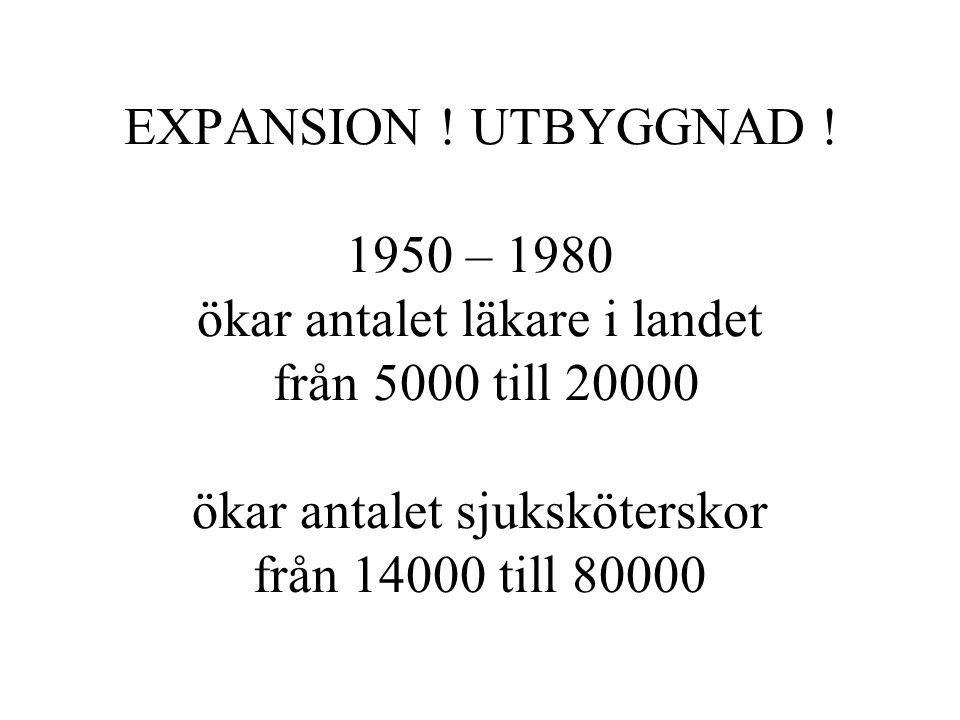 EXPANSION . UTBYGGNAD .