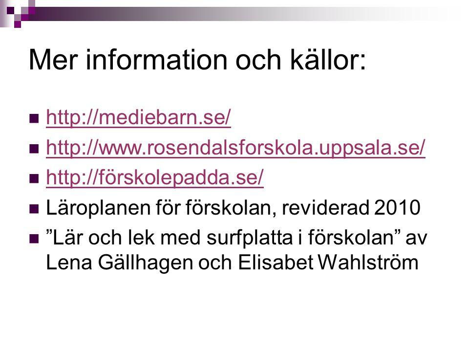 Mer information och källor: