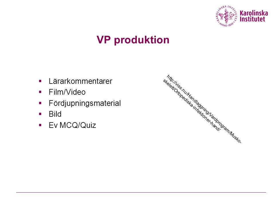 VP produktion Lärarkommentarer Film/Video Fördjupningsmaterial Bild