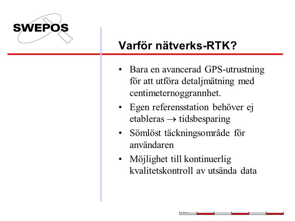 Varför nätverks-RTK Bara en avancerad GPS-utrustning för att utföra detaljmätning med centimeternoggrannhet.