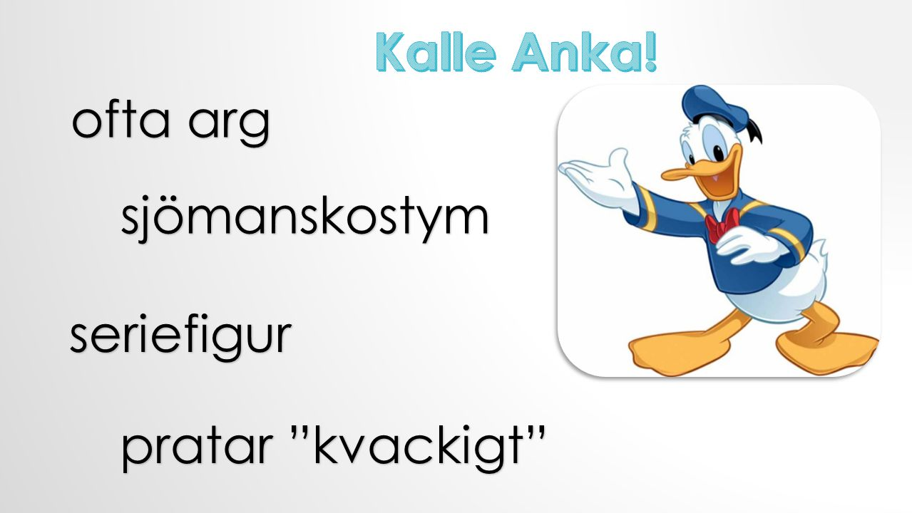Kalle Anka! ofta arg sjömanskostym seriefigur pratar kvackigt