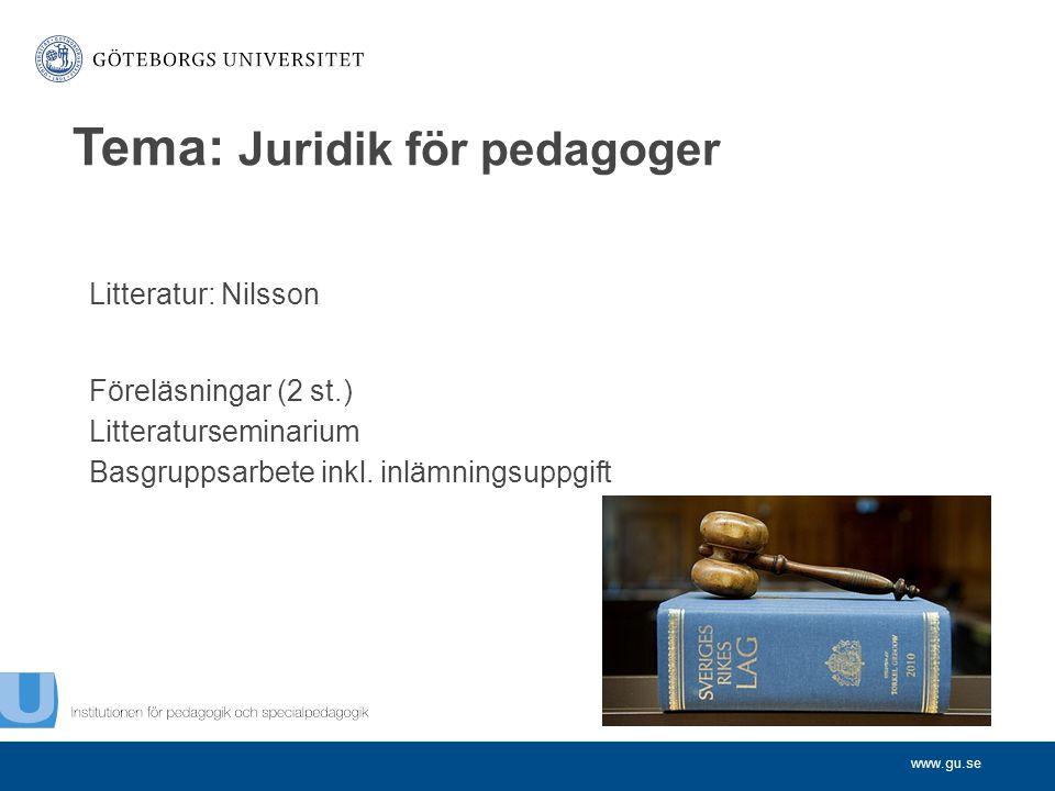Tema: Juridik för pedagoger