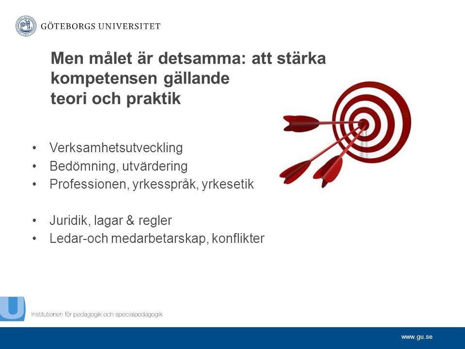 Men målet är detsamma: att stärka kompetensen gällande teori och praktik