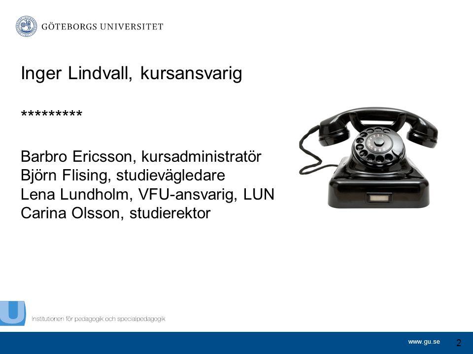 Inger Lindvall, kursansvarig *********