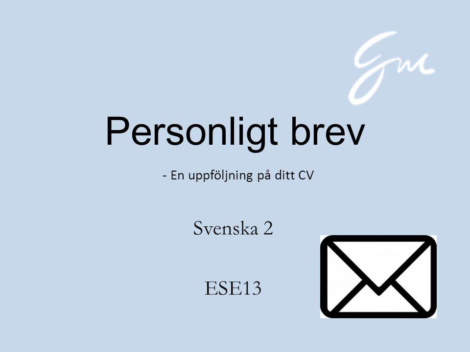 Personligt brev - En uppföljning på ditt CV