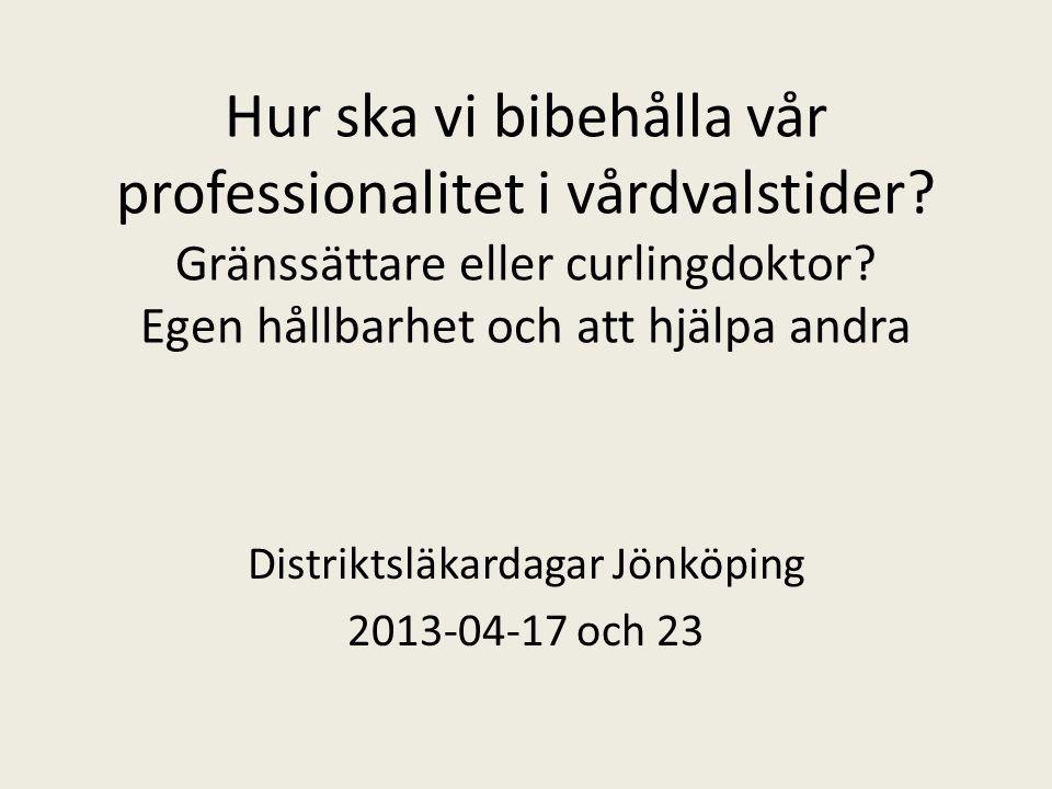 Distriktsläkardagar Jönköping 2013-04-17 och 23