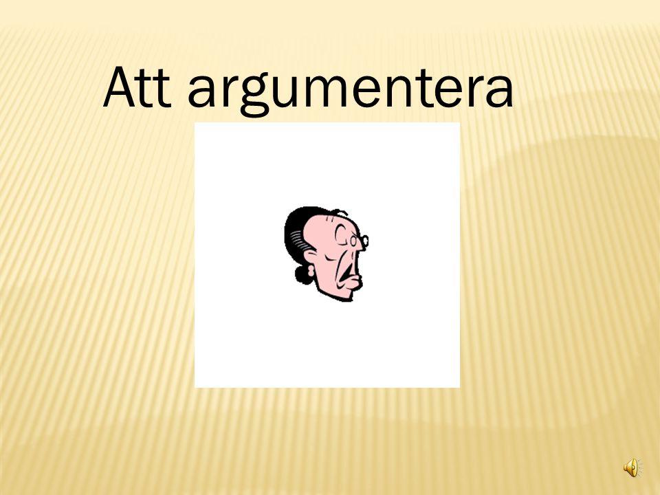Att argumentera