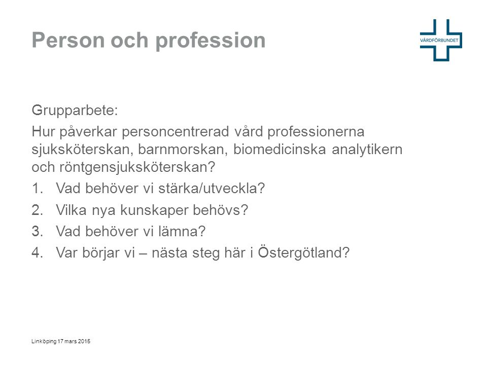 Person och profession Grupparbete: