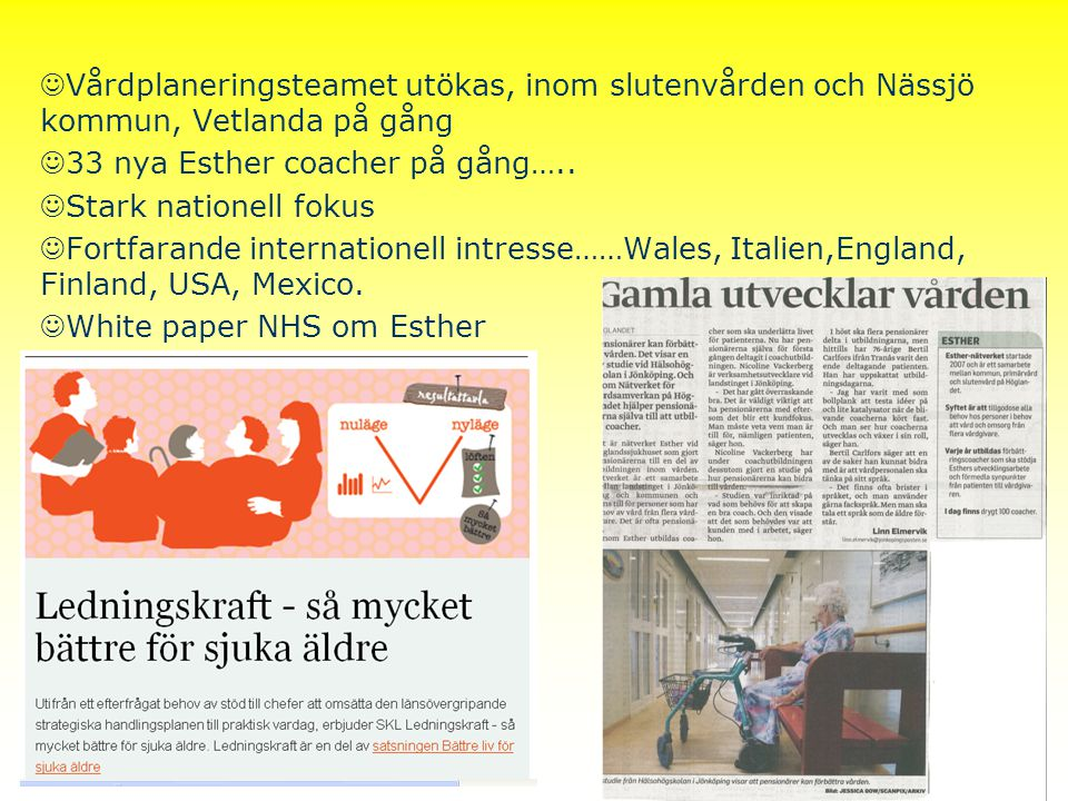 Vårdplaneringsteamet utökas, inom slutenvården och Nässjö kommun, Vetlanda på gång