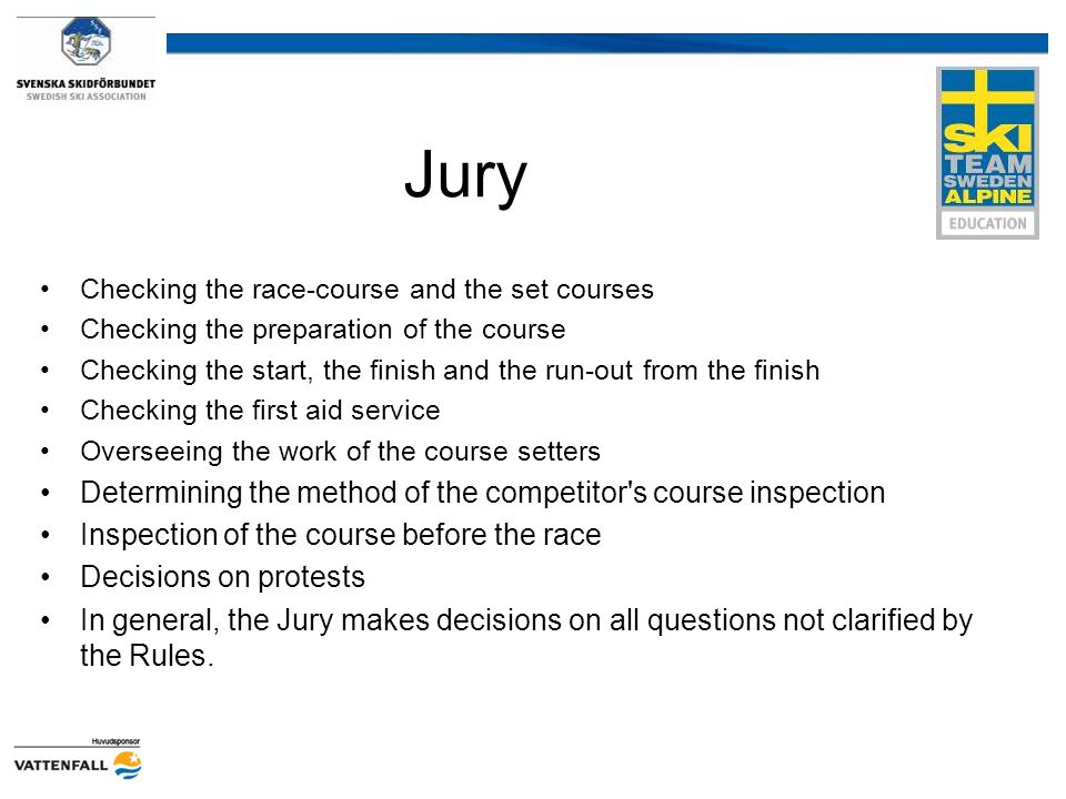 Jury Determining the method of the competitor s course inspection