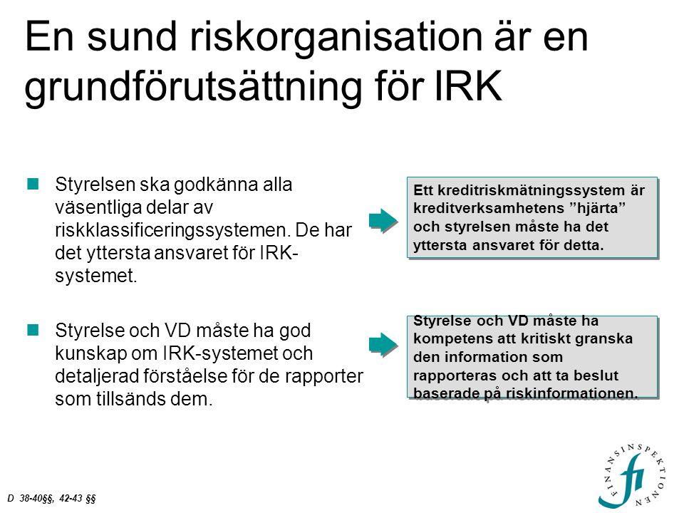 En sund riskorganisation är en grundförutsättning för IRK