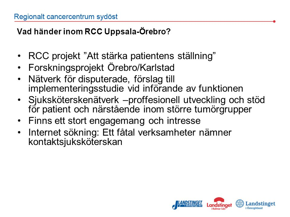 Vad händer inom RCC Uppsala-Örebro