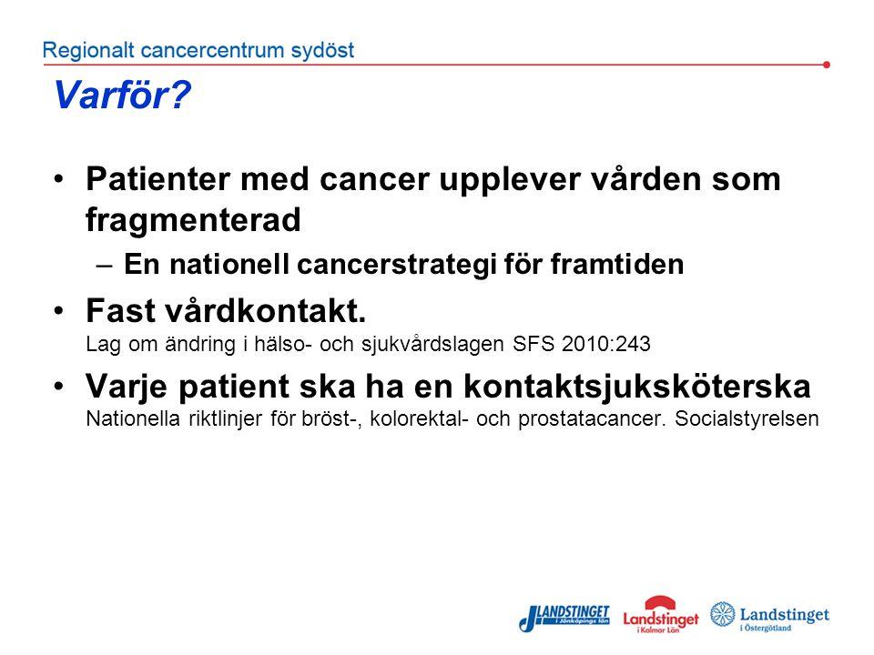 Varför Patienter med cancer upplever vården som fragmenterad