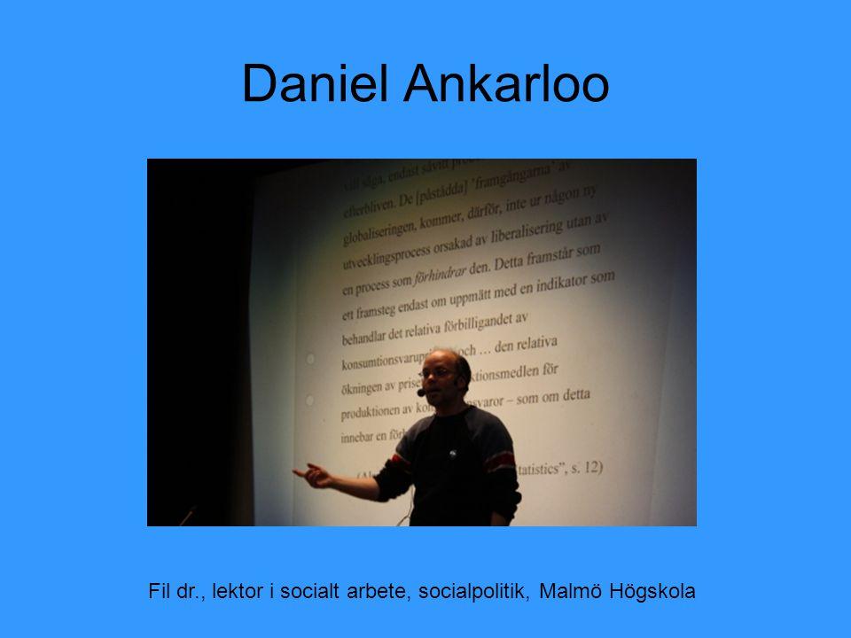 Fil dr., lektor i socialt arbete, socialpolitik, Malmö Högskola