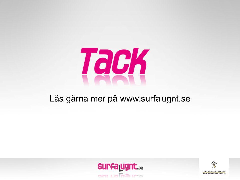 Läs gärna mer på www.surfalugnt.se
