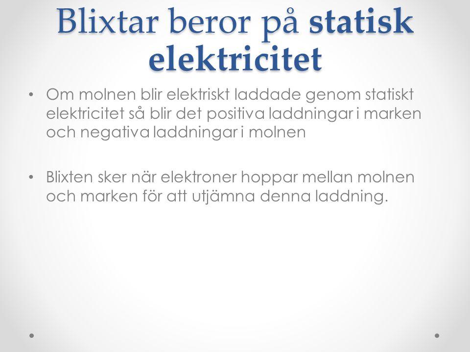 Blixtar beror på statisk elektricitet