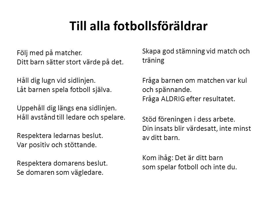 Till alla fotbollsföräldrar